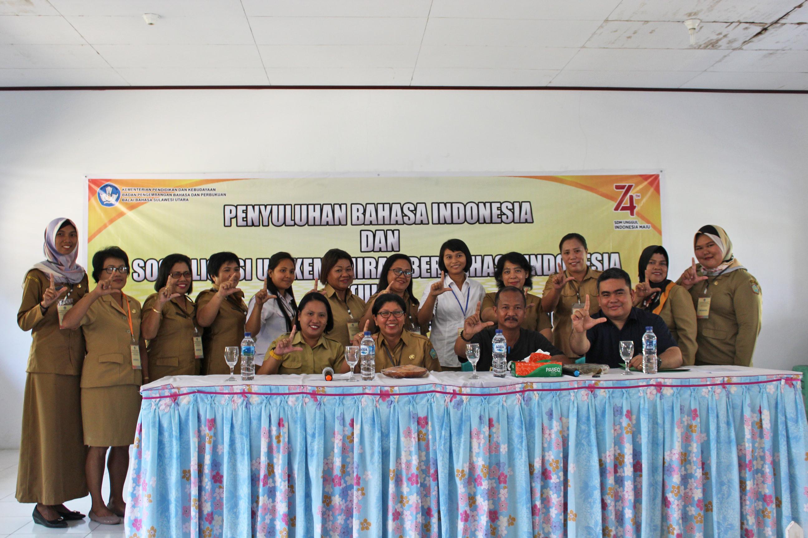 Penyuluhan Bahasa Indonesia dan Sosialisasi Uji Kemahiran Berbahasa Indonesia di Sangihe